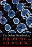 The Oxford Handbook of Philosophy and Neuroscience, Bickle, John, 0199965501