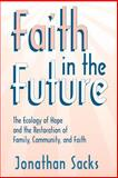 Faith in the Future, Jonathan Sacks, 0865545502