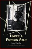 Under a Foreign Star, Lotte Paepcke, 0991415507