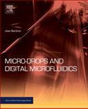 Micro-Drops and Digital Microfluidics, Berthier, Jean, 1455725501