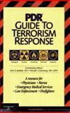 PDR Guide to Terrorism Response, John G. Bartlett and Michael I. Greenberg, 156363550X