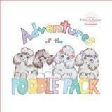 Adventures of the Poodle Pack, Kimberly DeLape, 149371550X