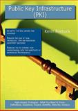 Public Key Infrastructure (PKI): High-impact Strategies - What You Need to Know, Kevin Roebuck, 1743045506