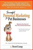 Personal Marketing for Pet Businesses, Brent Cramp, 0615665500