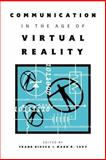 Communication in the Age of Virtual Reality, , 0805815503