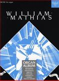 Mathias Organ Album, Mathias, William F., 0193755505