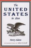 The United States in 1800, Adams, Henry, 0826215505