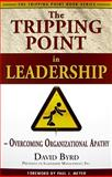 The Tripping Point in Leadersship, David Byrd, 0898115507