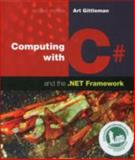 Computing with C# and the . NET Framework, Gittleman, Arthur, 1449615503