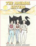The Animal Sisters, Othello Leneer Graham, 1477265503