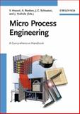 Micro Process Engineering Set : A Comprehensive Handbook, , 3527315500
