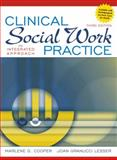 Clinical Social Work Practice : An Integrated Approach, Lesser, Joan Granucci and Cooper, Marlene G., 0205545505