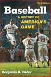 Baseball, Benjamin G. Rader, 0252075501