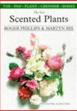 The Best Scented Plants and How to Grow Them, Roger Phillips and Martyn Rix, 0330355503