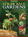 Straw Bale Gardens, Joel Karsten, 1591865506