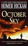 October Sky, Homer H. Hickam, 0440235502