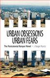 Urban Obsessions, Urban Fears 9780852555507