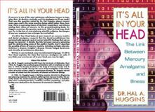 It's All in Your Head, Hal H. Huggins and Hal A. Huggins, 0895295504