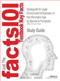 Outlines and Highlights for Legal Environment of Business : In the Information Age by Baumer and Poindexter, Cram101 Textbook Reviews Staff, 1467275506