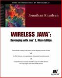 Wireless Java : Developing with Java 2, Micro Edition, Knudsen, Jonathan B., 189311550X