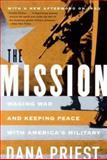 The Mission, Dana Priest, 0393325504