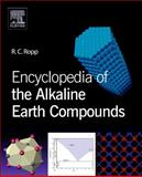 Encyclopedia of the Alkaline Earth Compounds, Ropp, Richard C., 0444595503