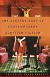 The Vintage Book of Contemporary Scottish Fiction, Peter Kravitz, 0679775501