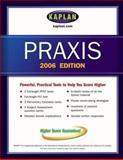 Kaplan PRAXIS 2006 Edition, Michael Palmer, 0743265505