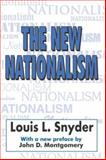 The New Nationalism, Snyder, Louis Leo and Snyder, Louis, 0765805502