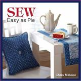 Sew Easy As Pie, Chris Malone, 0896895505