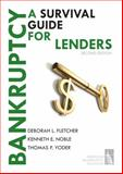 Bankruptcy-A Survival Guide for Lenders, Second Edition, Fletcher, Deborah L. and Noble, Kenneth E., 098186550X