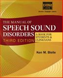 The Manual of Speech Sound Disorders (Book Only), Bleile, Ken M., 1285175506