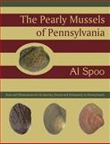 The Pearly Mussels of Pennsylvania, Al Spoo, 1930585500