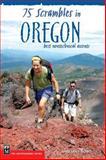 75 Scrambles in Oregon, Barbara I. Bond, 0898865506