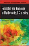Examples and Problems in Mathematical Statistics, Zacks, Shelemyahu, 1118605500