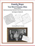Family Maps of Van Wert County, Ohio, Deluxe Edition : With Homesteads, Roads, Waterways, Towns, Cemeteries, Railroads, and More, Boyd, Gregory A., 1420315501