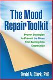 The Mood Repair Toolkit, David A. Clark, 1462515509