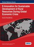 E-Innovation for Sustainable Development of Rural Resources During Global Economic Crisis, Zacharoula Andreopoulou, 1466645504
