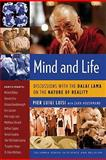 Mind and Life : Discussions with the Dalai Lama on the Nature of Reality, Luisi, Pier Luigi, 0231145519