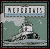 West Coast Workboats, Archie Satterfield, 091236551X