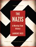 The Nazis, Laurence Rees, 156584551X
