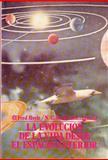 La Evolución de la Vida Desde el Espacio Exterior 9789681635510