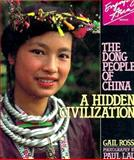 The Dong People of China, Gail Rossi, 9810015518