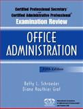 Certified Professional Secretary (CPS) Examination and Certified Administrative Professional (CAP) Examination Review for Office Administration, Schroeder, Betty L. and Routhier Graf, Diane, 0131145517