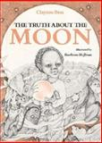 The Truth about the Moon, Clayton Bess, 0395345510