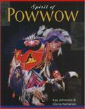 Spirit of Powwow, Kay Johnston and Gloria Nahanee, 0888395515