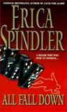 All Fall Down, Erica Spindler, 1551665514