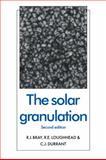 The Solar Granulation, Bray, R. J. and Loughhead, R. E., 0521115515