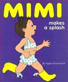 Mimi Makes a Splash, Agnes Rosenstiehl, 0911655514
