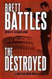 The Destroyed, Brett Battles, 1477635513